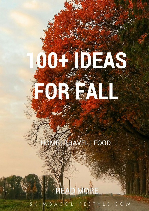 100 ideas how to live life to the fullest and enjoy fall
