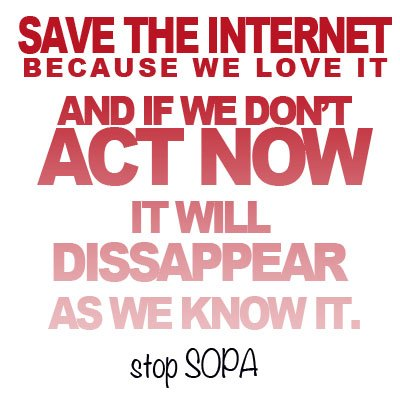 Save the Internet from Censorship, Stop SOPA/PIPA, Learn What is SOPA, how SOPA will affect small business