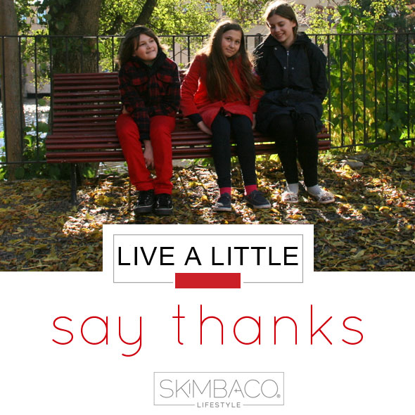 live a little, thankful, say thank you, gratitude, live life to the fullest