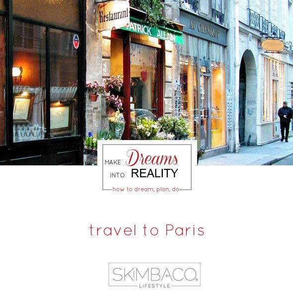 Make dreams to Reality and travel to Paris