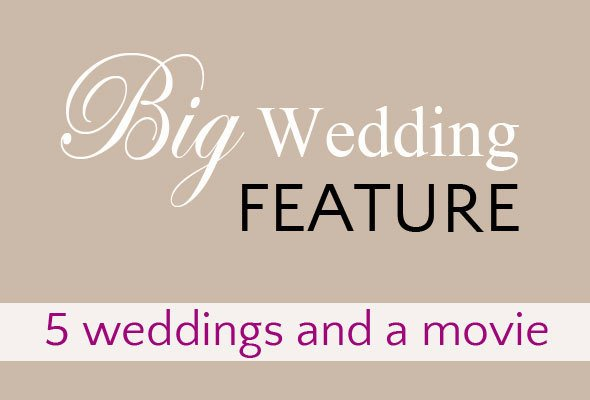 The Big Wedding Movie Our Wedding Stories Skimbaco Lifestyle
