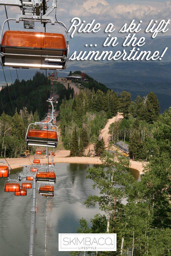 Bucket list: ride a ski lift on the summertime