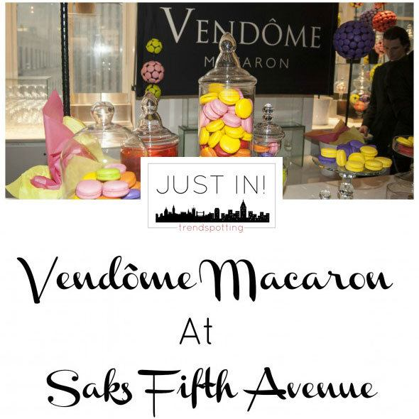 Vendome Macarons at Saks Fifth Avenue