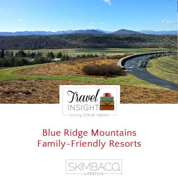 Blue Ridge Mountains  Family-Friendly Resorts