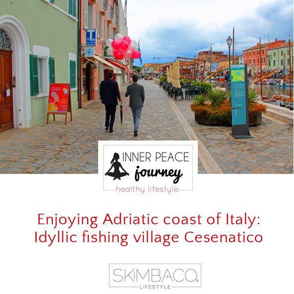 Experiencing the Adriatic coast of Italy: Idyllic fishing village Cesenatico