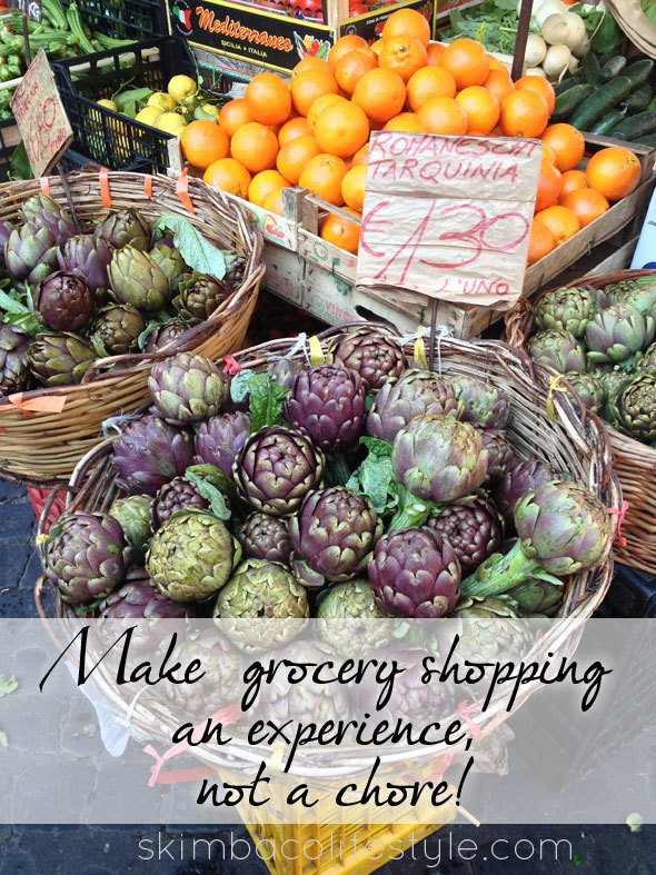 Make grocery shopping an experience, not a chore! as seen on https://www.skimbacolifestyle.com/2013/07/ways-to-enjoy-food-more.html