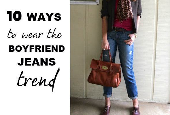 Fashion 10 Ways To Rock The Boyfriend Jeans Trend Skimbaco Lifestyle Online Magazine