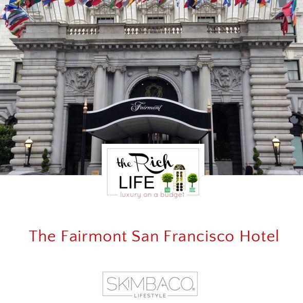 The Fairmont San Francisco Hotel review