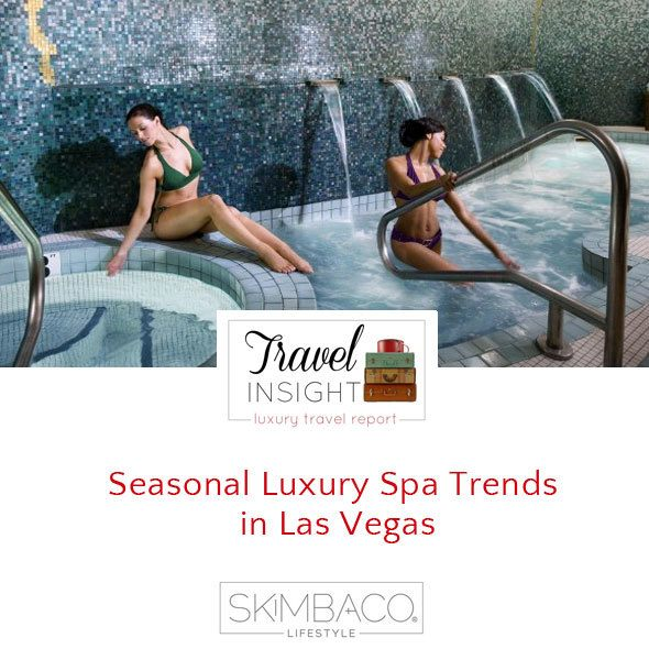 Luxury spa trends for fall in Las Vegas