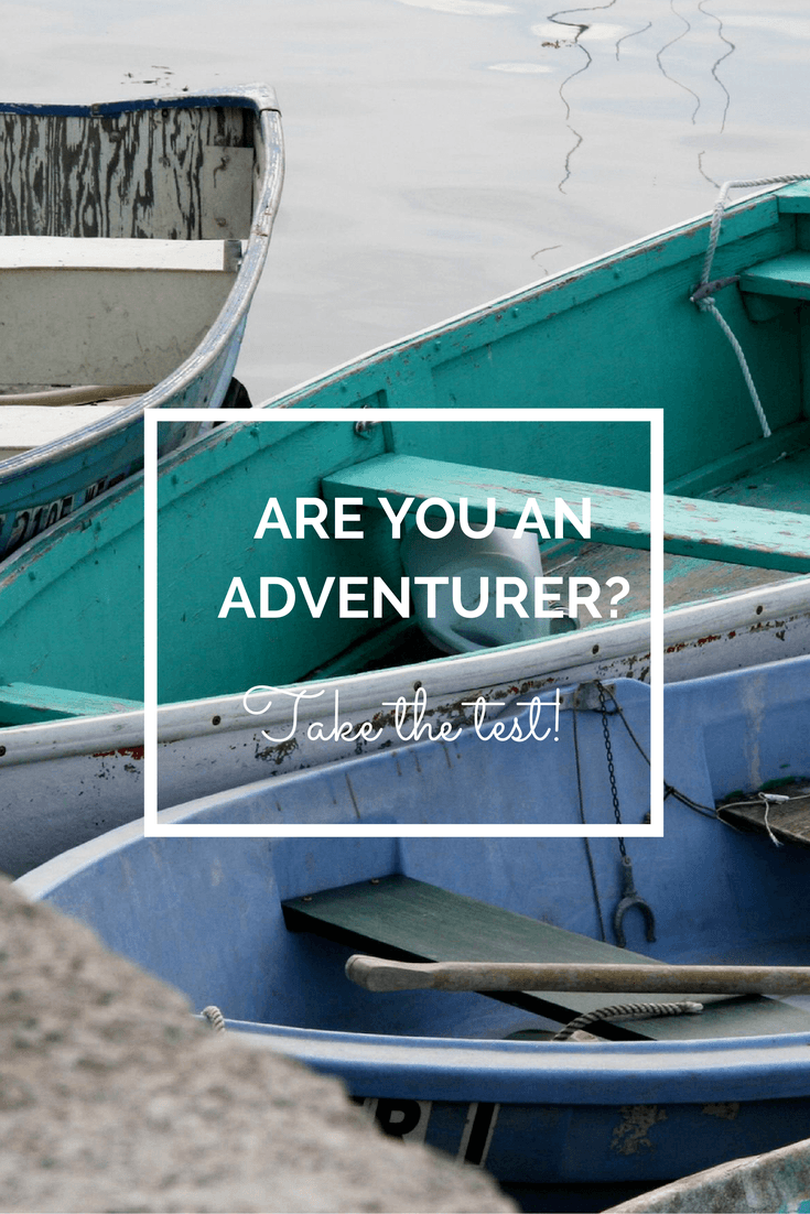 ARE YOU AN ADVENTURER?