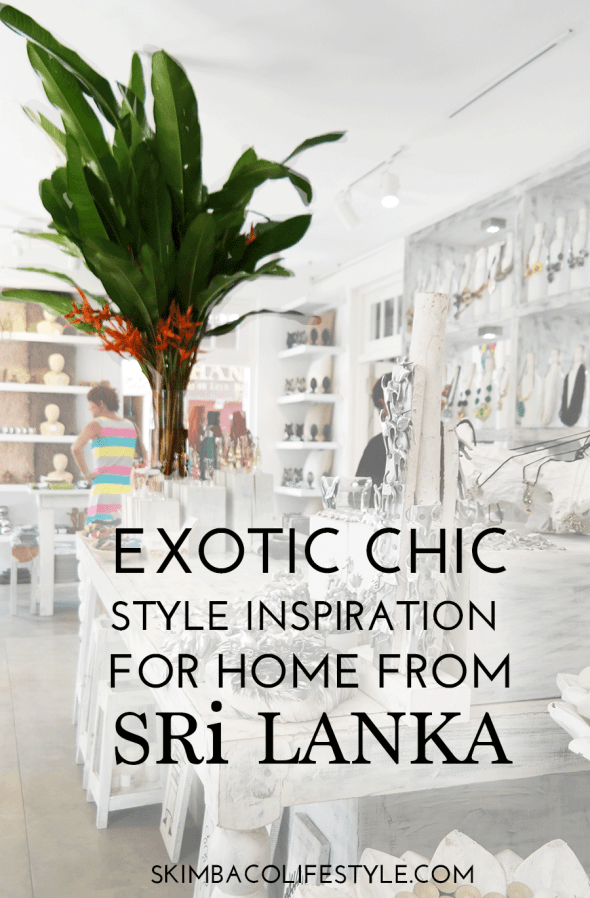 exotic chic home decorating inspiration from Sri Lanka