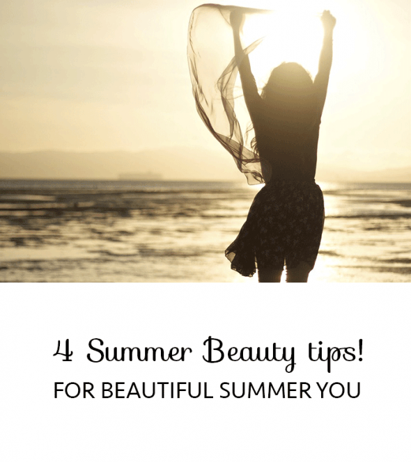 4 simple all natural summer beauty tips for beautiful you