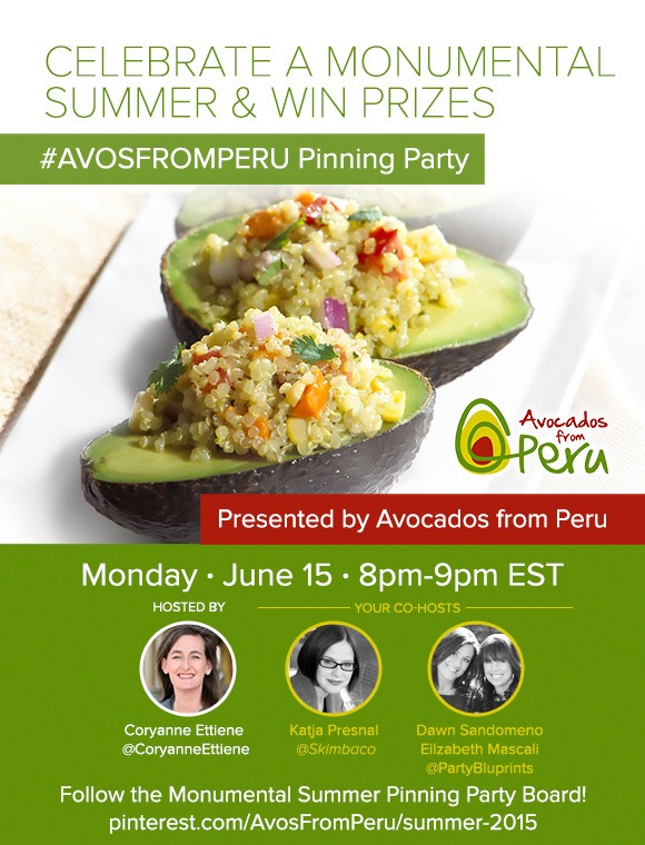 Avodados from Peru Pinterest Party! Join us Monday, June 15, 2015 Time: 8pm – 9pm EST