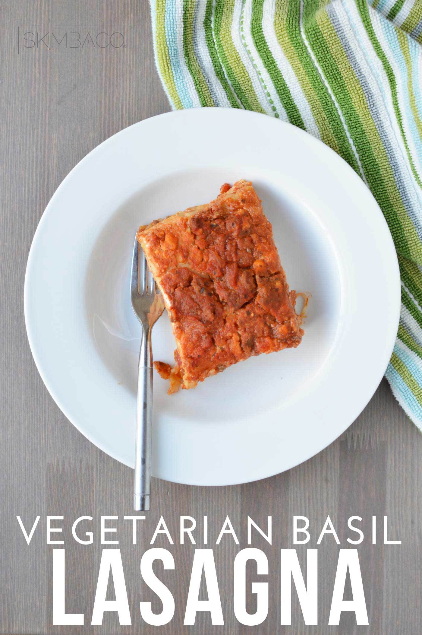 Vegetarian lasagna with basil essential oils. Recipe via @skimbaco
