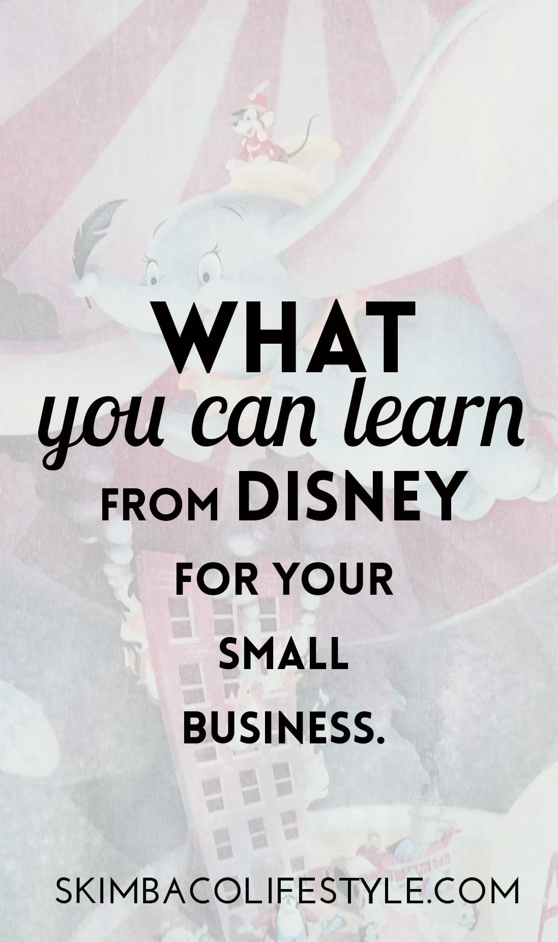What small business owners can learn from Disney. via @skimbaco
