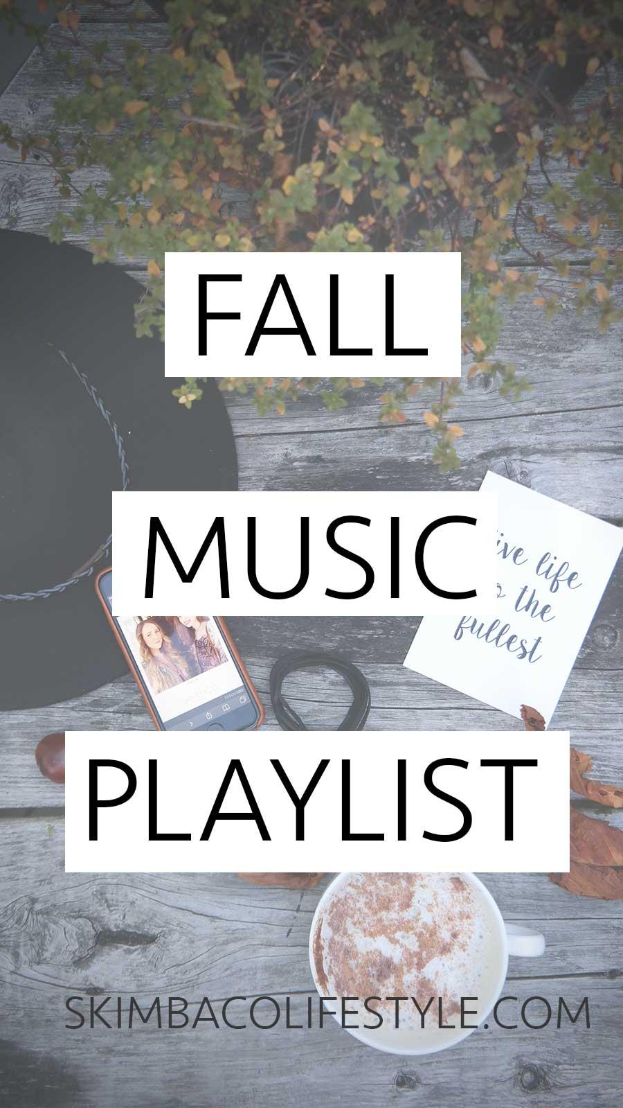 Fall Music Playlist 2016 via @skimbaco
